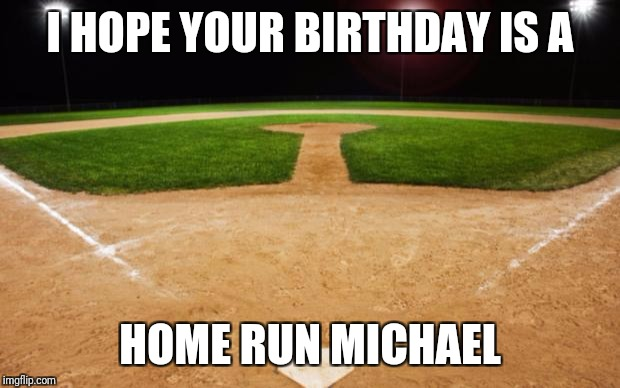 happy birthday baseball meme ; 1zeu47
