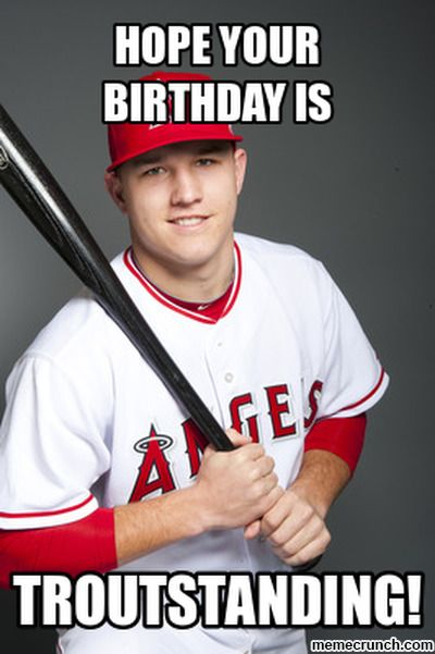 happy birthday baseball meme ; 6dcf49bb18d29c583a80510f05d6ac57