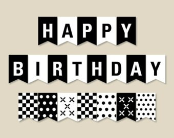 happy birthday black version ; black-and-white-banner-printable-party-banner-happy-birthday-throughout-happy-birthday-banner-printable-black-and-white