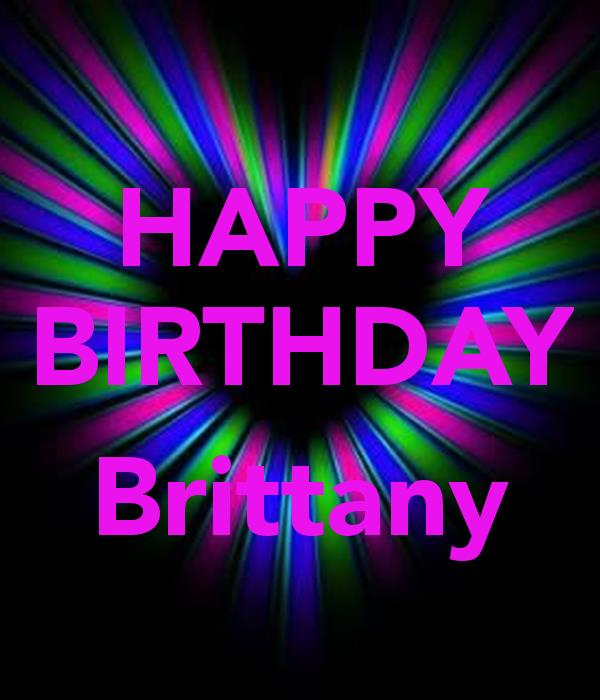 happy birthday brittany ; 2bcbefe2e76d96f9f0c7134040666d6d