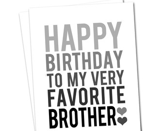 happy birthday brother cards printable ; Happy-Birthday-To-My-Very-Favorite-Brother-Greeting-Card-For-You