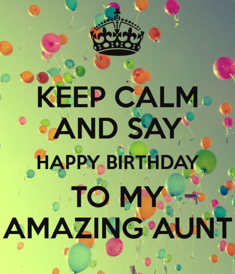 happy birthday card for my aunt ; Keep-Calm-And-Happy-Birthday-To-My-Amazing-Aunt
