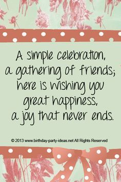 happy birthday card sayings for friends ; f3e90d0bf30e3ccfaf9ac931366318fe