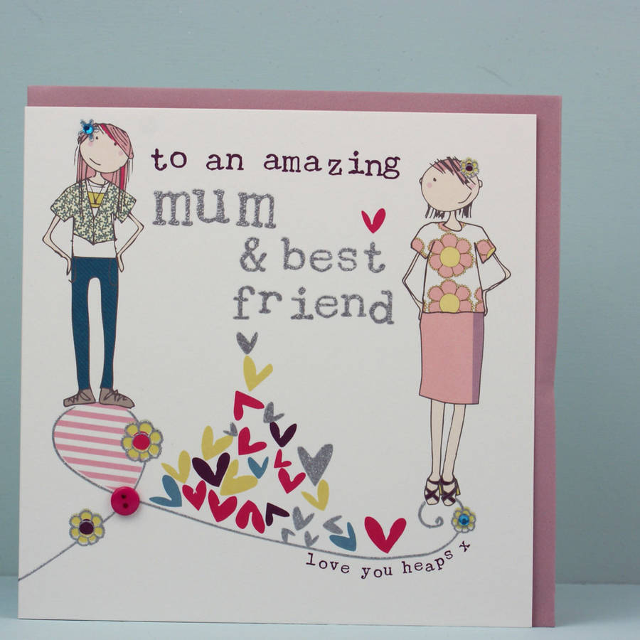 happy birthday card to my best friend ; original_greeting-card-for-mother-s-mum-s-day