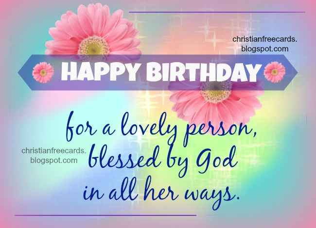 happy birthday christian cards ; happy+birthday+free+christian+card+blessing+image