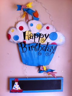 happy birthday cupcake sign ; 8f7d6423228ee849470da2e1b8c3eae0--birthday-door-art-birthday