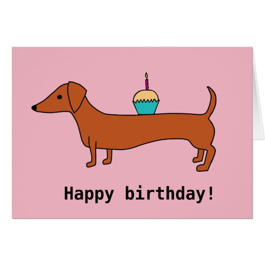 happy birthday dachshund ; happy_birthday_dachshund_card-r417ef23c166d477587d6b6eea0b0c290_xvuak_8byvr_540