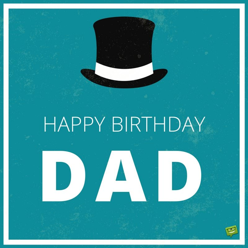 happy birthday dad pics ; Birthday-wish-for-dad-on-card-with-vintage-hat-for-hipsters