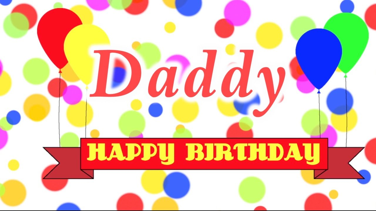 happy birthday dad pictures ; maxresdefault