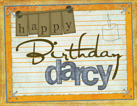 happy birthday darcy ; Darcy1