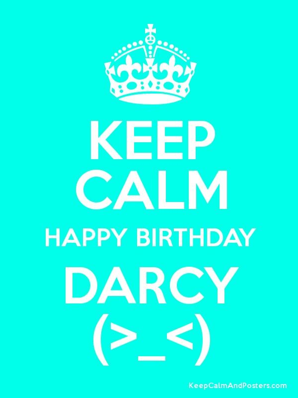 happy birthday darcy ; e1f83421b2fba3cfbdc24bbe77dd8049