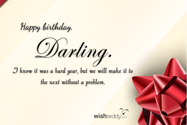 happy birthday darling ; wish-teddy-2747
