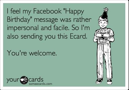 happy birthday ecard with photo ; i-feel-my-facebook-happy-birthday-message-was-rather-impersonal-birthday-ecard-with-photo-upload
