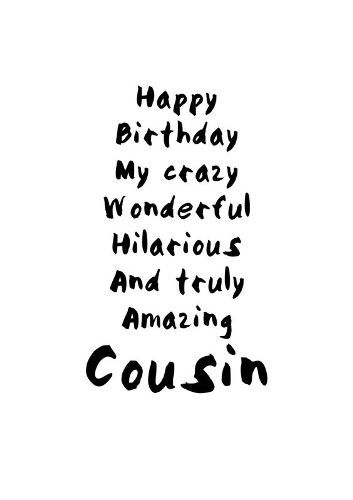happy birthday favorite cousin ; b09314153a3502c9c5d026db2853fe19