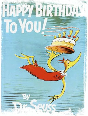 happy birthday feminist ; DrSeussHappyBirthdayToYou1x