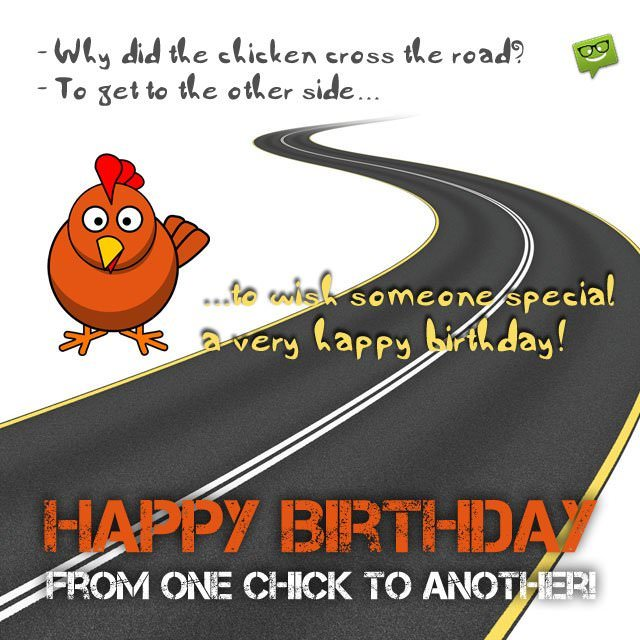 happy birthday from ; From-one-chick-to-another