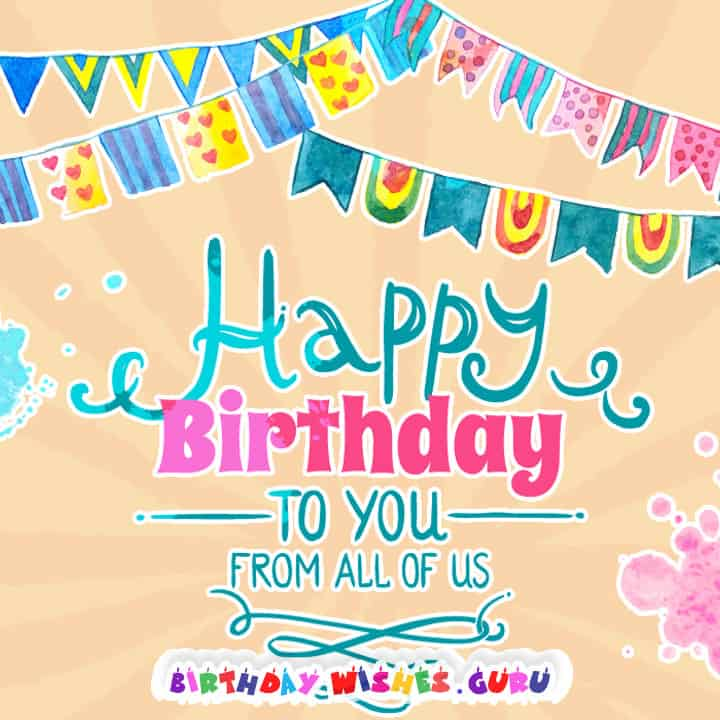 happy birthday from ; happy-birthday-from-all-of-us