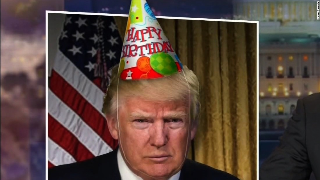 happy birthday from trump ; 170615044904-trump-birthday-daily-show-super-169