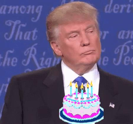 happy birthday from trump ; WREk4ux