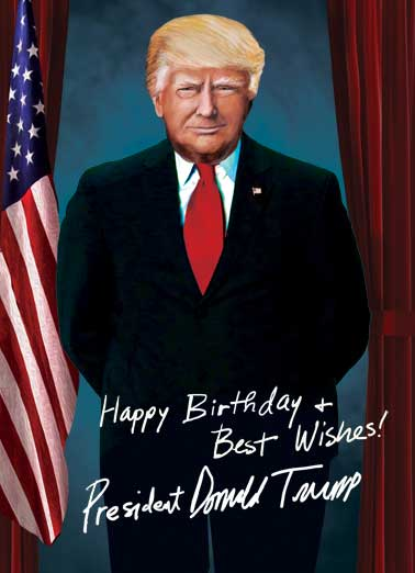 happy birthday from trump ; low_President%2520Trump%2520Portrait_cover