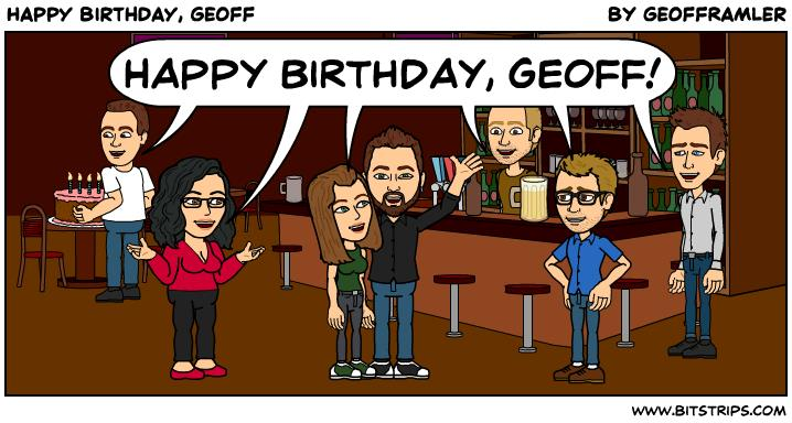 happy birthday geoff ; 109-Happy-Birthday-Geoff