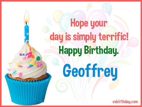 happy birthday geoff ; Geoffrey-Happy-Birthday-3