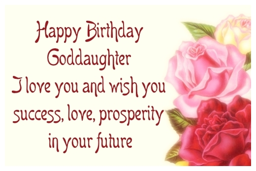 happy birthday goddaughter ; Happy-Birthday-Goddaughter-I-love-you-and-wish-you-success-love-prosperity-in-your-future