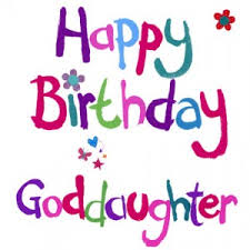 happy birthday goddaughter ; ebe5ff3ddcdf17637f4d7cce5b37a679