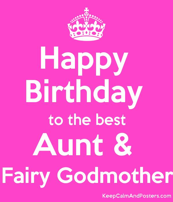 happy birthday godmother ; 5687126_happy_birthday_to_the_best_aunt__fairy_godmother