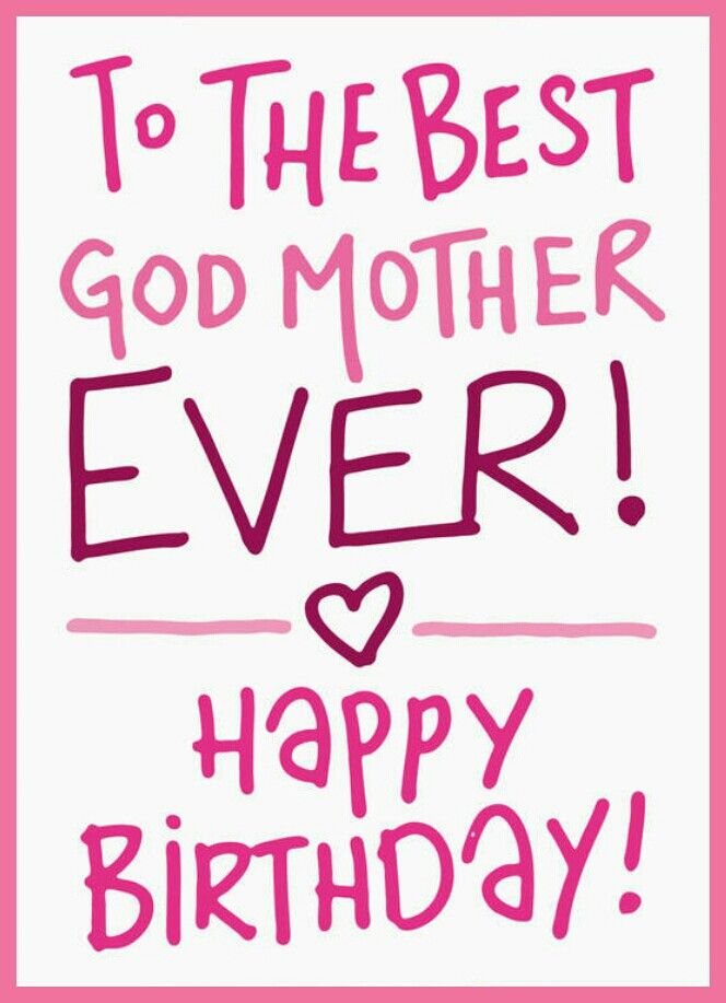 happy birthday godmother ; a52af268a47bc44e1d4c62b0245ba4f8
