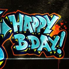 happy birthday graffiti ; 51cdba79e27b5302dfcd8882c77cd65e--birthday-sayings-birthday-greetings
