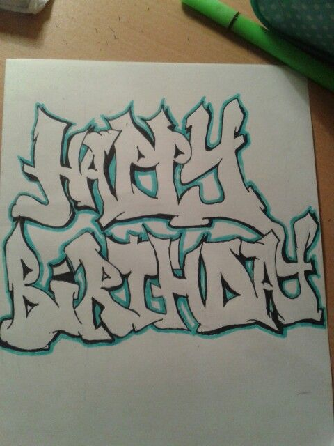 happy birthday graffiti ; a785f604517ff810e501badd07234d43