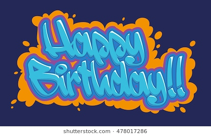 happy birthday graffiti ; happy-birthday-congratulation-card-readable-260nw-478017286