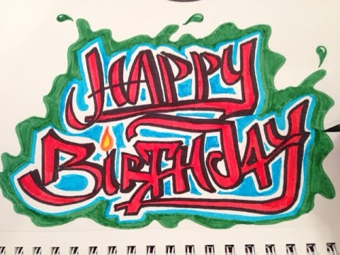 happy birthday graffiti ; hqdefault