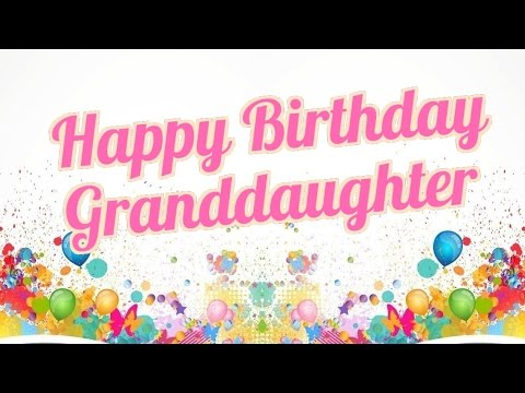 happy birthday granddaughter images for facebook ; hqdefault