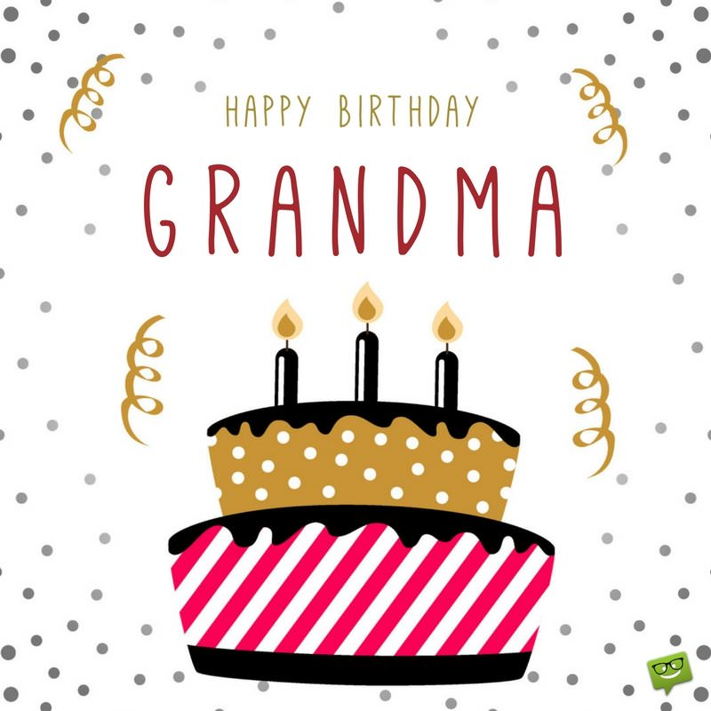 happy birthday grandmother ; Happy-Birthday-Grandma