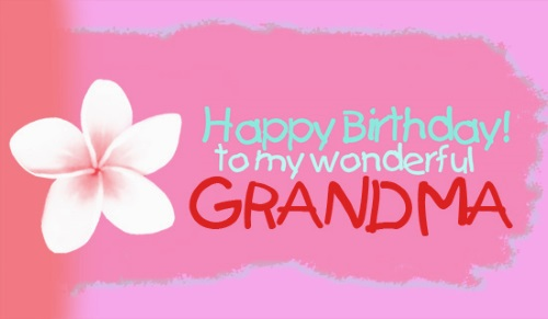 happy birthday grandmother ; HappyBirthdayGrandma01