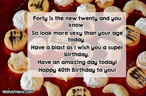 happy birthday have a blast message ; have-a-blast-birthday-message-14564-40th-birthday-wishes