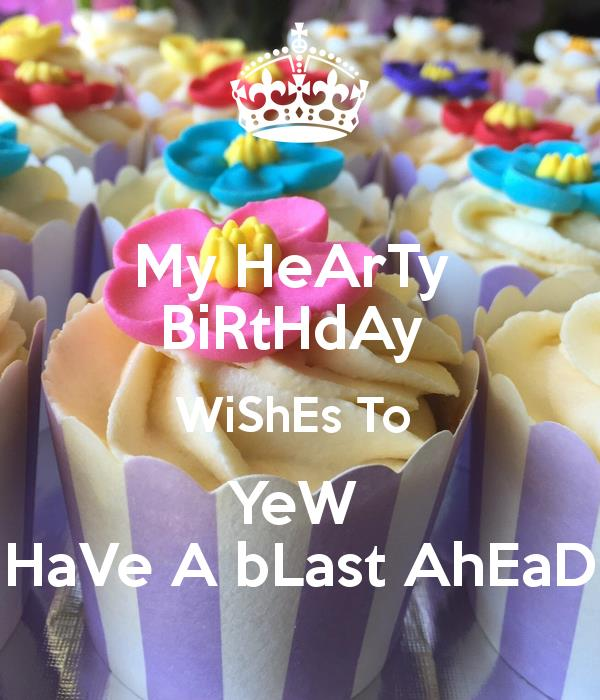 happy birthday have a blast message ; have-a-blast-birthday-message-my-hearty-birthday-wishes-to-yew-have-a-blast-ahead