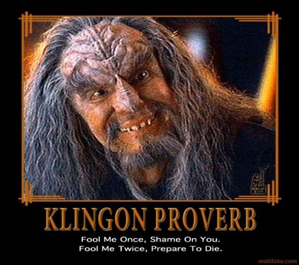 happy birthday in klingon ; 9676334d57b4a86b52ec621c7fd40fad--star-trek-klingon-fool-me-once