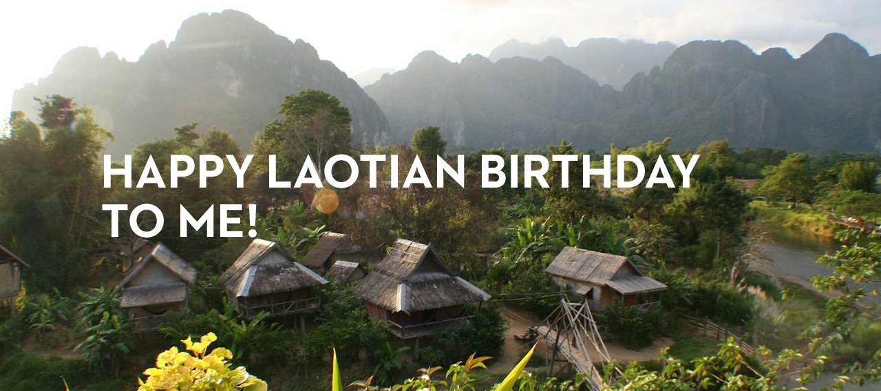 happy birthday in laos ; 20131011_happy-laotian-birthday-to-me_banner_img