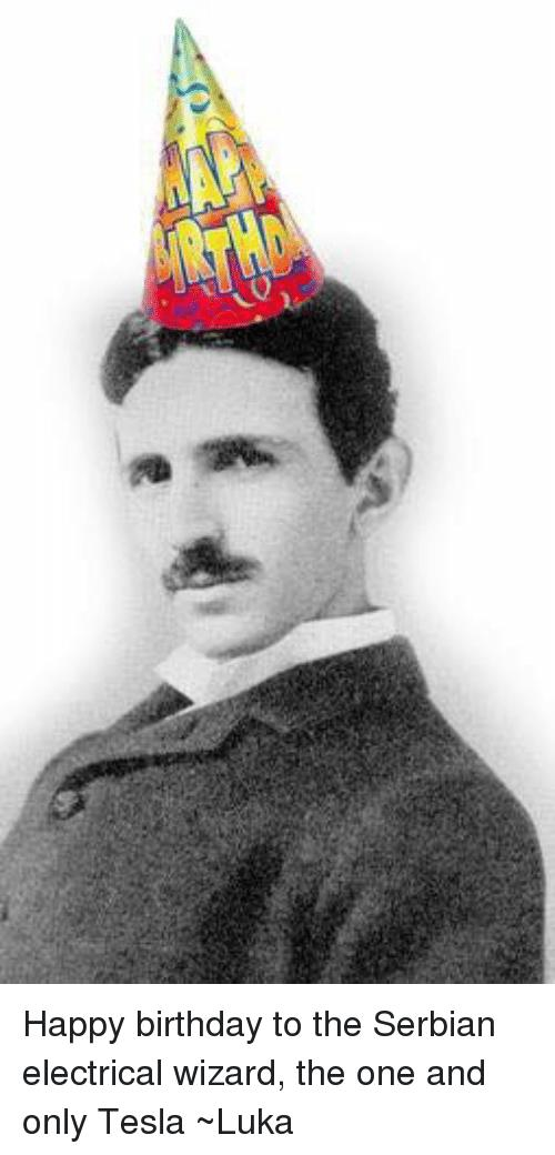happy birthday in serbian ; 01-happy-birthday-to-the-serbian-electrical-wizard-the-one-3379756
