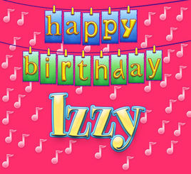 happy birthday izzy ; 268x0w
