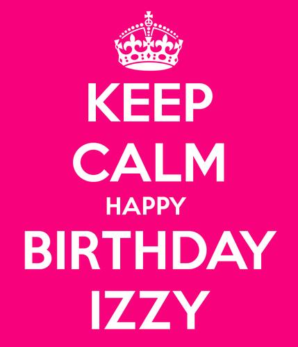 happy birthday izzy ; Happy-B-day-Izzy-izzie-bells-37431927-429-500