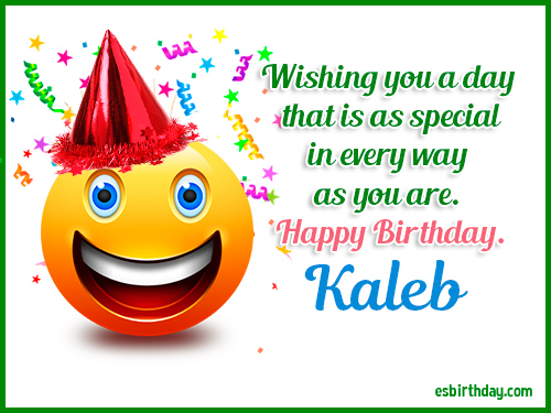 happy birthday kaleb ; Kaleb-Happy-Birthday-2