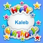 happy birthday kaleb ; e9d640e0c595cc25821cf3fdcb5feb41