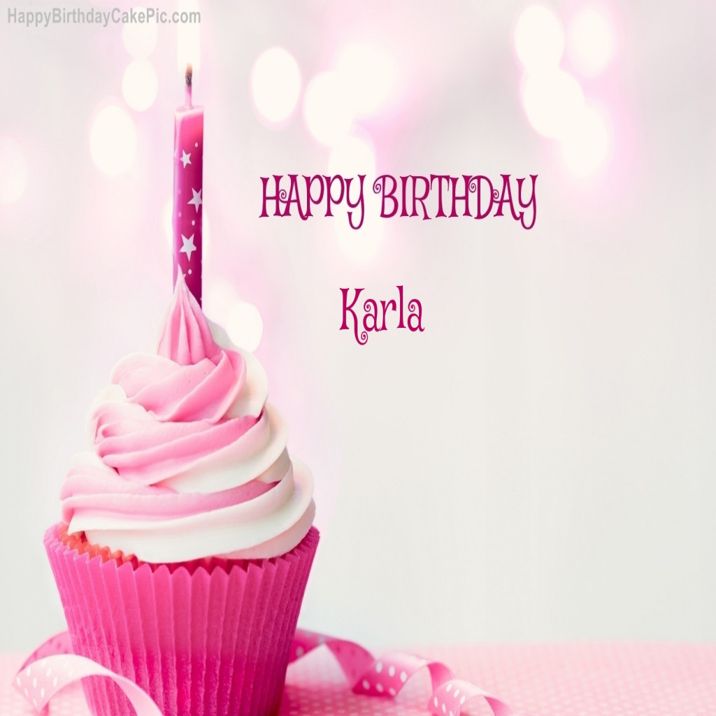 happy birthday karla ; new-happy-birthday-cupcake-candle-pink-cake-for-karla-of-happy-birthday-karla-images