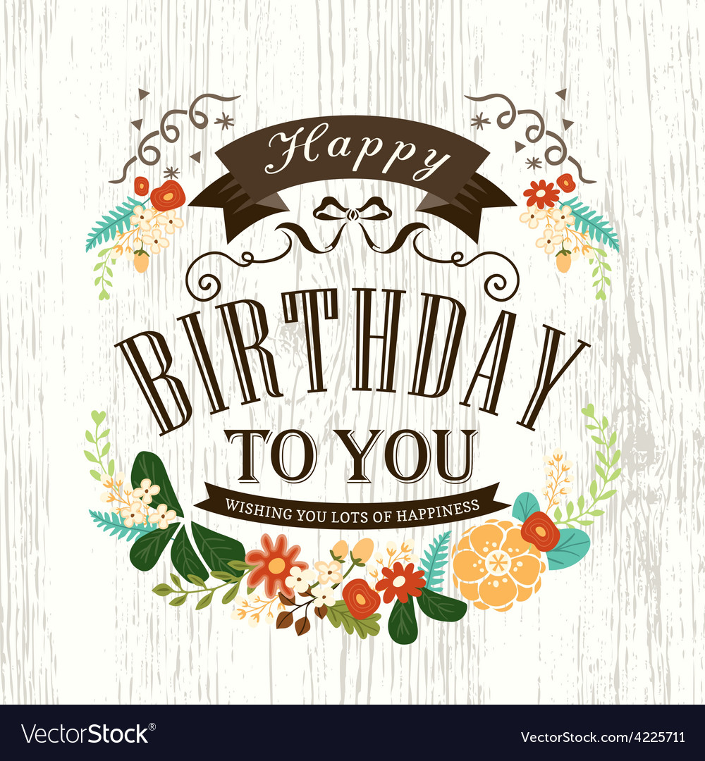 happy birthday letter design ; happy-birthday-card-design-with-flowers-ribbon-vector-4225711