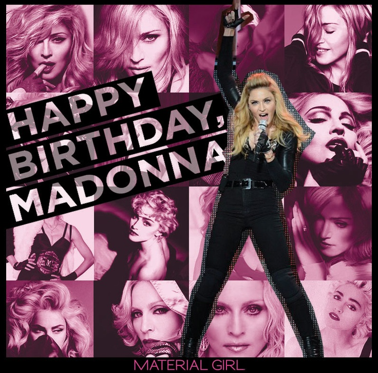 happy birthday madonna ; 4cc29a472000c05115098ddfb87b1c08--fashion-news-madonna
