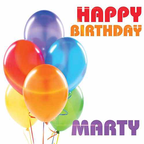 happy birthday marty ; 500x500